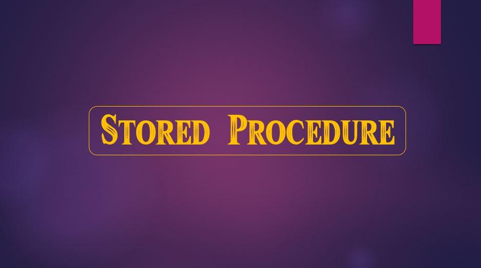 پاورپوینت Stored Procedure