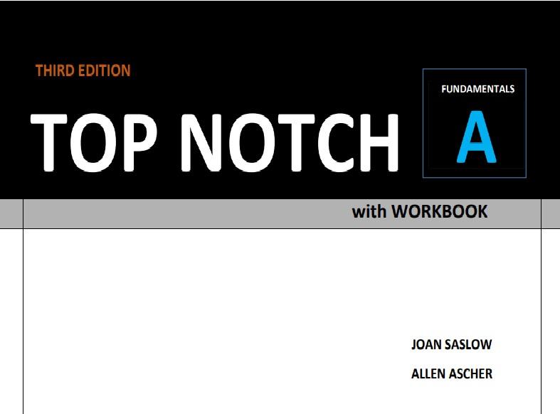 کامل ترین مجموعه ی ترجمه و پاسخ تمام قسمت های کتاب Top Notch Fundamentals A به همراه متن تمام قسمت های شنیداری